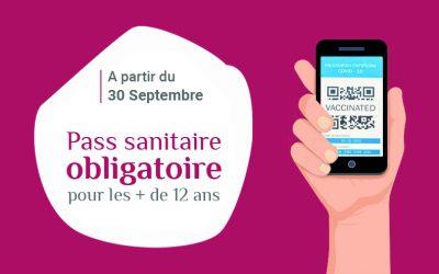 Pass Sanitaire obligatoire + de 12 ans